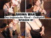Foto zu Blogeintrag Neuer Clip Online! AROMA WAR! Episode 6! Das trojanische Pferd – ENDSPIEL! (de)