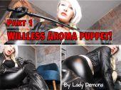 Foto zu Blogeintrag New Clip Coming Online Tonight! Willless Aroma puppet! Part 1! (english)