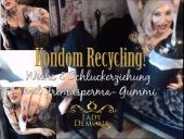 Foto zu Blogeintrag Kondom Recycling! Wichs- und Schluckerziehung mit vollgewichstem Gummi!   by Lady_Demona