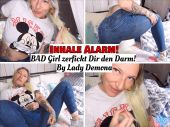 Foto zu Blogeintrag Neuer Clip Online! Inhale Alarm, BAD Girl zerfickt Dir den Darm!