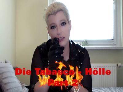 Die Tabasco - Hölle Part 2